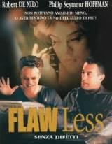 Flawless – Senza Difetti (1999)