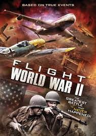 locandina del film FLIGHT WORLD WAR II