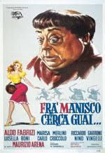 locandina del film FRA' MANISCO CERCA GUAI