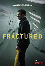 locandina del film FRACTURED (2019)