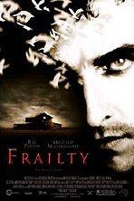 locandina del film FRAILTY - NESSUNO E' AL SICURO
