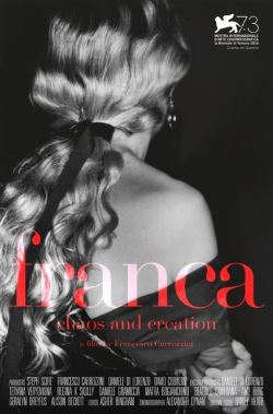 locandina del film FRANCA: CHAOS AND CREATION
