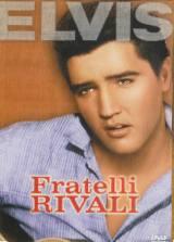 locandina del film FRATELLI RIVALI