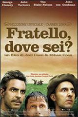 locandina del film FRATELLO, DOVE SEI?