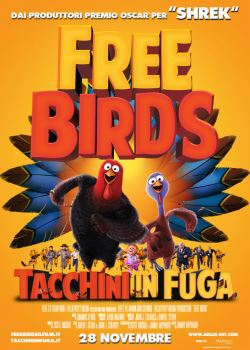 locandina del film FREE BIRDS - TACCHINI IN FUGA