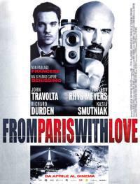 locandina del film FROM PARIS WITH LOVE