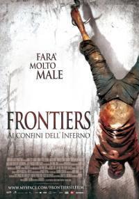 locandina del film FRONTIERS - AI CONFINI DELL'INFERNO