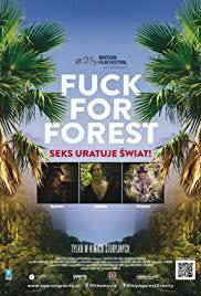 locandina del film FUCK FOR FOREST