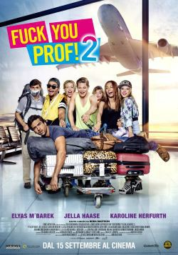 locandina del film FUCK YOU, PROF 2