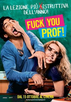 Fuck You, Prof! (2013)