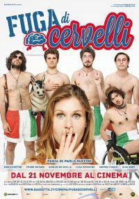 locandina del film FUGA DI CERVELLI