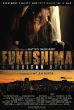 locandina del film FUKUSHIMA: A NUCLEAR STORY