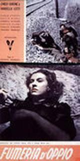 locandina del film FUMERIA D'OPPIO