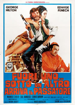 locandina del film FUORI UNO SOTTO UN ALTRO... ARRIVA IL PASSATORE