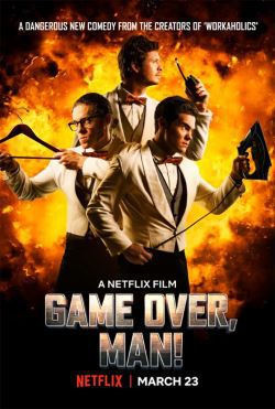 locandina del film GAME OVER, MAN!