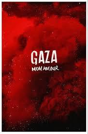 locandina del film GAZA MON AMOUR