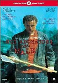 Gli Adoratori Del Male (1998)