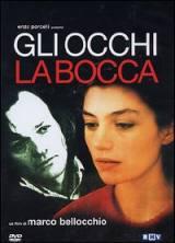 locandina del film GLI OCCHI, LA BOCCA