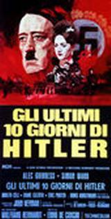 locandina del film GLI ULTIMI 10 GIORNI DI HITLER