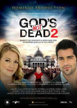locandina del film GOD'S NOT DEAD 2 - DIO NON E' MORTO 2