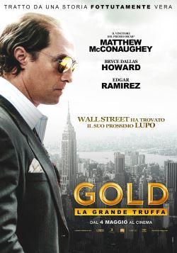 locandina del film GOLD - LA GRANDE TRUFFA