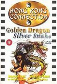 locandina del film GOLDEN DRAGON, SILVER SNAKE