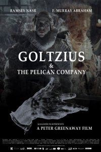 locandina del film GOLTZIUS AND THE PELICAN COMPANY