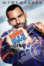locandina del film GOON: LAST OF THE ENFORCERS