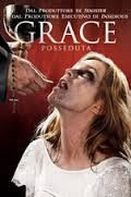 locandina del film GRACE - POSSEDUTA