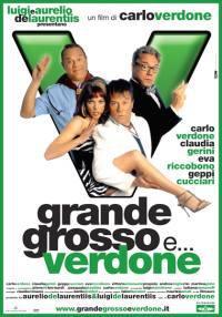 Grande, Grosso E Verdone (2007)