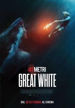 locandina del film 47 METRI - GREAT WHITE