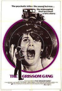locandina del film GRISSOM GANG - NIENTE ORCHIDEE PER MISS BLANDISH