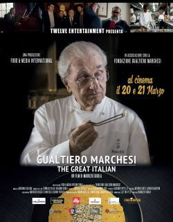 locandina del film GUALTIERO MARCHESI - THE GREAT ITALIAN