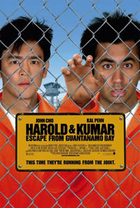 locandina del film HAROLD & KUMAR ESCAPE FROM GUANTANAMO BAY