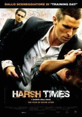 Harsh Times – I Giorni Dell'Odio (2005)