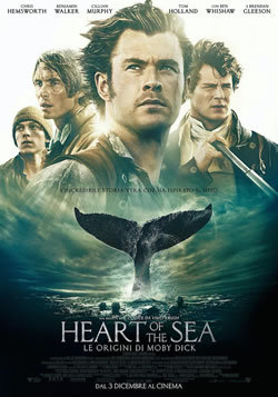 locandina del film HEART OF THE SEA - LE ORIGINI DI MOBY DICK