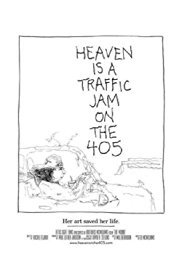 locandina del film HEAVEN IS A TRAFFIC JAM ON THE 405