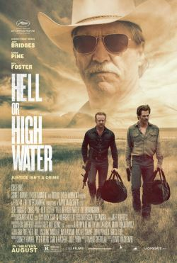 locandina del film HELL OR HIGH WATER