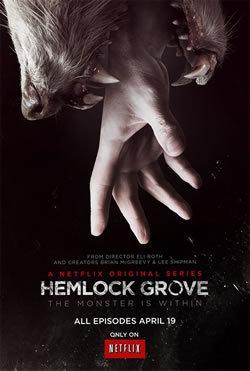 locandina del film HEMLOCK GROVE - STAGIONE 1