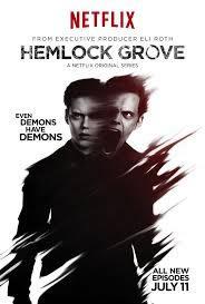 locandina del film HEMLOCK GROVE - STAGIONE 2