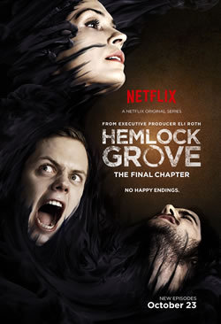 locandina del film HEMLOCK GROVE - STAGIONE 3