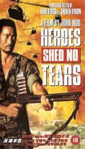 locandina del film HEROES SHED NO TEARS
