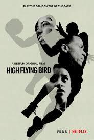 locandina del film HIGH FLYING BIRD