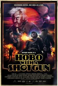 locandina del film HOBO WITH A SHOTGUN (2011)