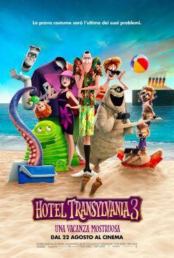 locandina del film HOTEL TRANSYLVANIA 3 - UNA VACANZA MOSTRUOSA