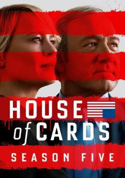 locandina del film HOUSE OF CARDS - STAGIONE 5