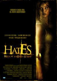 locandina del film HATES - HOUSE AT THE END OF THE STREET