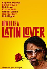 locandina del film HOW TO BE A LATIN LOVER