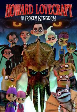locandina del film HOWARD LOVECRAFT AND THE FROZEN KINGDOM