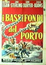 locandina del film I BASSIFONDI DEL PORTO